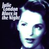 Julie London - Blues in the Night
