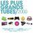 - Les plus grands tubes années 2000