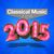 - Classical Music for 2015!