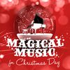 Frédéric Chopin - Magical Music for Christmas Day