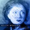 Helen Morgan - Helen Morgan Legacy