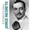 Jorge Negrete - Asi Se Quiere en Jalisco