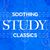 - Soothing Study Classics