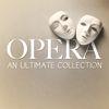 Giuseppe Verdi - Opera - An Ultimate Collection