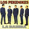 Los Pekenikes - La Bamba