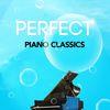 Frédéric Chopin - Perfect Piano Classics