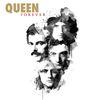 Queen - Forever