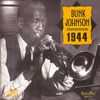 Bunk Johnson - 1944