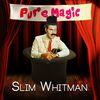 Slim Whitman - Pure Magic - Slim Whitman