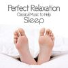Edvard Grieg - Perfect Relaxation: Classical Music to Help Sleep