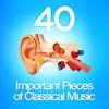 Giuseppe Verdi - 40 Important Pieces of Classical Music