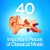 - 40 Important Pieces of Classical Music