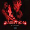 Ambition - Put It Down - Single