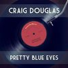 Craig Douglas - Pretty Blue Eyes
