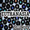 Dillinger - Euthanasia