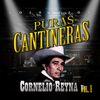 Cornelio Reyna - Puras Cantineras, Vol. 1