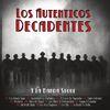 Los Autenticos Decadentes - Y la Banda Sigue