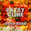 Patsy Cline - Gold-Rush
