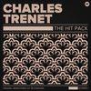 Charles Trenet - The Hit Pack