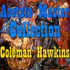 Coleman Hawkins - Acetate Master Collection Vol.3