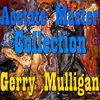 Gerry Mulligan - Acetate Master Collection Vol.1