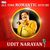 - All Time Romantic Hits by Udit Narayan