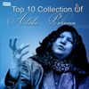 Abida Parveen - Top 10 Collection of Abida Parveen