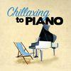 Franz Schubert - Chillaxing to Piano