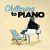 - Chillaxing to Piano