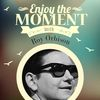 Roy Orbison - Enjoy the Moment with Roy Orbison