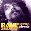 Raul Seixas - 10.000 Anos À Frente