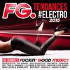 Multi Interprètes - FG Tendances #Electro 2015 (Explicit)