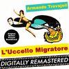 Armando Trovajoli - L'Uccello Migratore (Original Motion Picture Soundtrack)