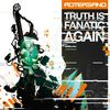 Rotersand - Truth Is Fanatic Again