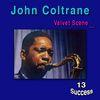 John Coltrane - Velvet Scene