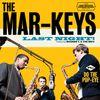 The Mar-Keys - Last Night! + Do the Pop-Eye (Bonus Track Version)