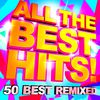 DJ ReMix Factory - All the Best Hits! 50 Best Remixed