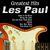 - Greatest Hits: Les Paul