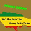 Dennis Brown - Ain't That Lovin You