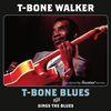T-Bone Walker - T-Bone Blues + Sings the Blues (Bonus Track Version)
