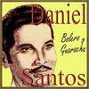 Daniel Santos - Bolero y Guaracha