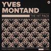 Yves Montand - The Hit Pack