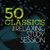 - 50 Classics for Relaxing Study Session