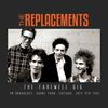 The Replacements - The Farewell Gig (Live)
