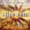 "Nino Rota - Ora D'aria - Themes From ""Accadde Al Penitenziario"""