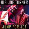 Joe Turner - Jump for Joe