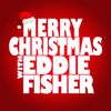 Eddie Fisher - Merry Christmas with Eddie Fisher
