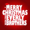The Everly Brothers - Merry Christmas with the Everly Brothers