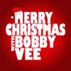 Bobby Vee - Merry Christmas with Bobby Vee