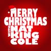 Nat King Cole - Merry Christmas with Nat King Cole
